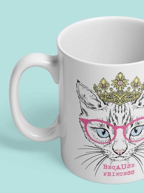 Because Princess Mug