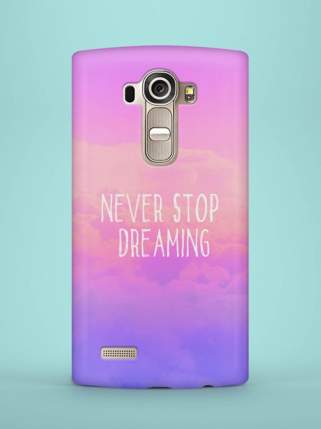 Never Stop Dreaming Case