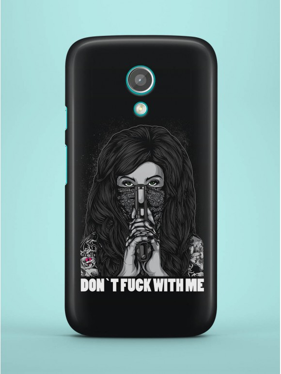 Don't Fuck With Me! Case