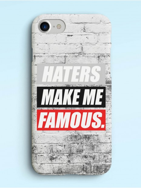 Haters Make Me Famous Case